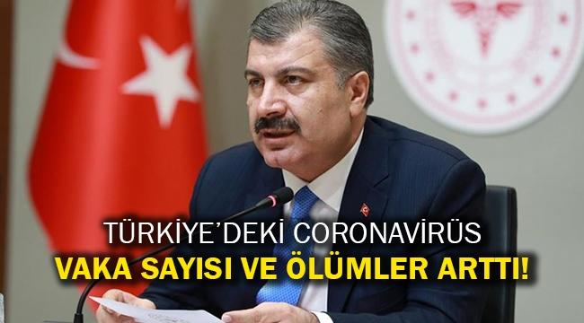 Türkiye'deki coronavirüs vaka sayısı ve ölümler arttı!