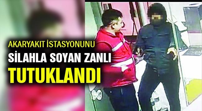 Akaryakıt istasyonundan soyan zanlı tutuklandı