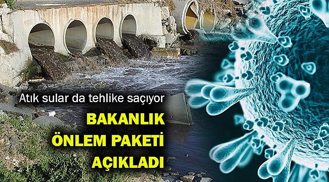 Atık sular da riskli... İşe alınacak önlemler...