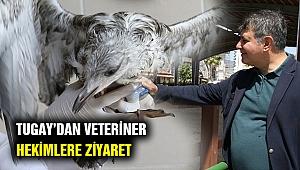 Başkan Tugay'dan veteriner hekimlere anlamlı ziyaret