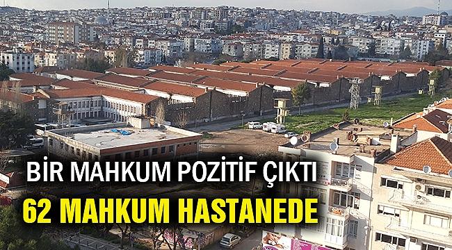 Buca Cezaevinde korona paniği... 62 mahkum hastanede...