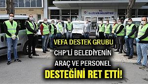 Gaziemir Belediyesinden şok suçlama! Vefa Destek Grubu personel ve araç desteğimizi...