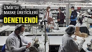 İzmir Büyükşehir'den maske imalathanelerine denetim