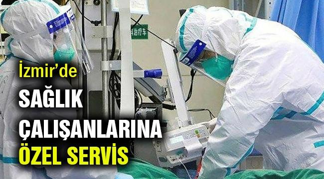 İzmir'de sağlık çalışanlarına özel servis
