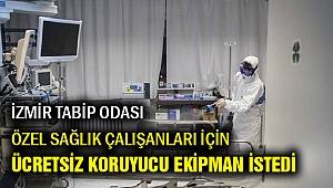 İzmir Tabip Odası, özel sağlık çalışanları için başvurdu