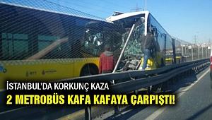 Son Dakika! İstanbul'da iki metrobüs kafa kafaya çarpıştı!
