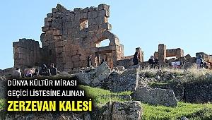 UNESCO Dünya Mirası Geçici Listesine giren Zerzevan Kalesi nerede?
