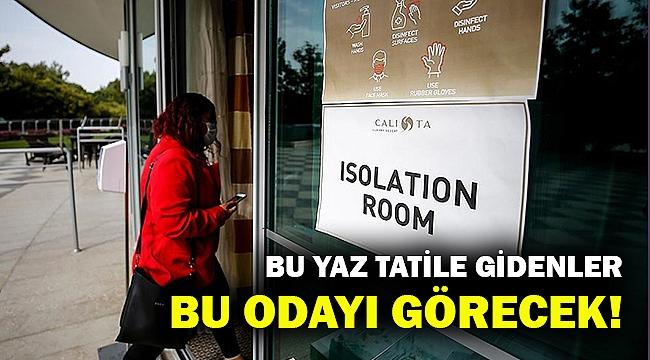 Antalya'daki otellerde 'izolasyon odaları' oluşturuluyor