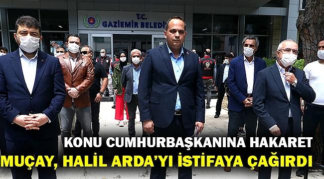 Bir sosyal medya kazası da Gaziemir'de... AK Partili Muçay, Halil Arda'yı istifaya davet etti