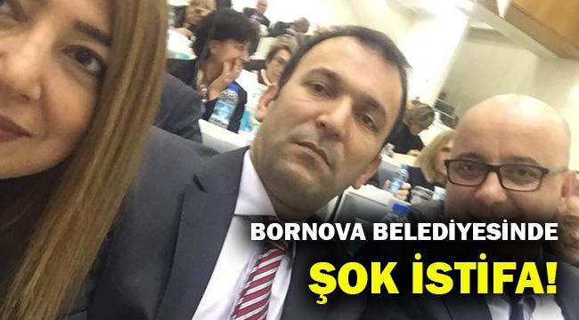 Bornova Belediyesinde şok istifa!