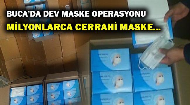 Buca'da dev maske operasyonu... Ele geçirilen adet şok etti!