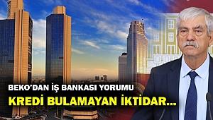 CHP'li Beko: Kredi bulamayan iktidar gözünü Atatürk'ün hisselerine dikti!