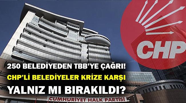 CHP'li belediyelerden TBB'ye aracılık çağrısı