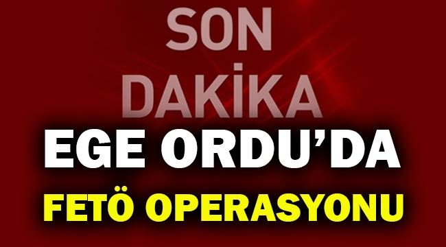 Ege Ordu Komutanının emir subayı FETÖ'den gözaltına alındı