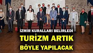 İlk uygulamayı İzmir başlattı... İşte turizmin yeni kriterleri...