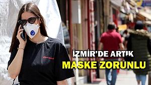 İzmir için çok önemli karar! Artık maske takmak herkes için zorunlu...