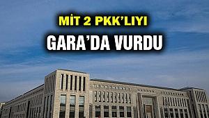 MİT, PKK'yı evinde vurdu!