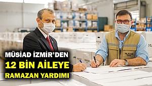 MÜSİAD İzmir'den 12 Bin Aileye Ramazan Yardımı