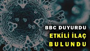 BBC dünyaya duyurdu! En etkili ilaç bulundu...