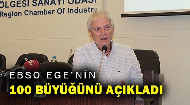 EBSO, Ege'nin 100 büyüğünü açıkladı