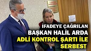 Gaziemir Belediye Başkanı Halil Arda adli kontrol şartıyla serbest!