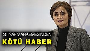 İstinaf Mahkmemesi Kaftancıoğlu'nun hapis cezasını hukuka uygun buldu