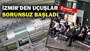 İzmir Adnan Menderes'te uçuşlar sorunsuz başladı