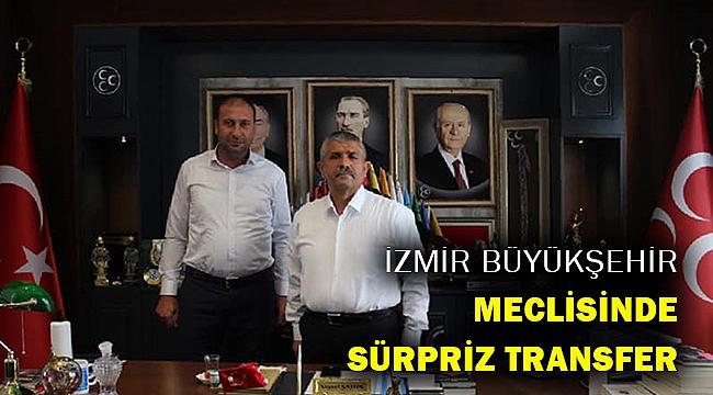İzmir Büyükşehir Meclisinde sürpriz transfer