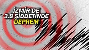 İzmir'de 3.8 şiddetinde deprem