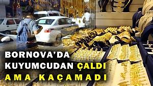 İzmir'de kuyumcudan yüzük çalan şüpheli, taşa takılıp düşünce yakalandı