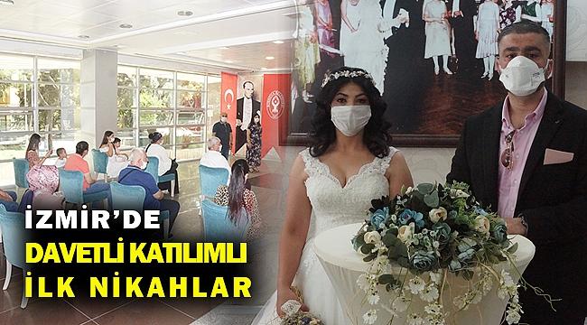 İzmir'de nikah törenlerine davetliler de katılmaya başladı