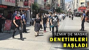 İzmir'de polis ekipleri maske denetimi yaptı, ceza kesti