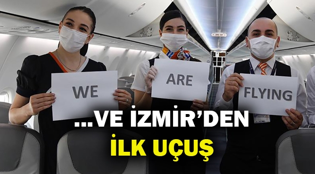 Kısıtlama sonrası İzmir'den ilk uçuşu SunExpress'ten...