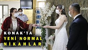 Konak'ta yeni normalleşmede ilk nikahlar kıyıldı