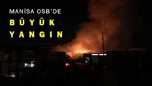Manisa Organize Sanayi Bölgesinde yangın çıktı