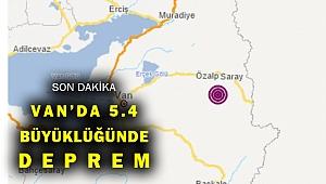 Son Dakika! Van'da 5.4 büyüklüğünde deprem