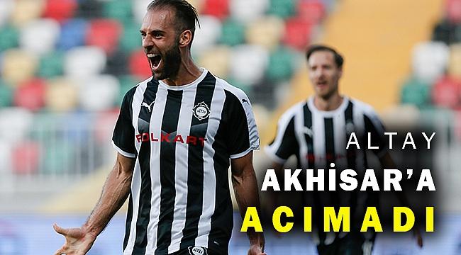 TFF 1. Lig 29. hafta mücadelesinde Altay, Akhisarspor'u 3-1 mağlup etti.