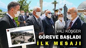 Vali Köşger İzmir'den ilk tweet'ini attı... Peki ne paylaştı...