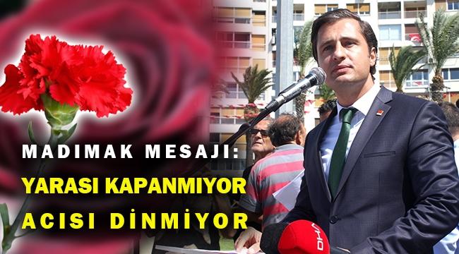 CHP İzmir İl Başkanı Deniz Yücel'den Madımak mesajı