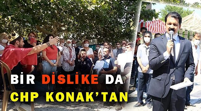 CHP KONAK'TAN 'DİSLİKE MİZANSENLİ' EYLEM