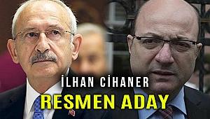İlhan Cihaner CHP Genel Başkan adayı olduğunu açıklayacak