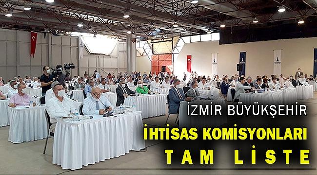 İzmir Büyükşehir encümen ve komisyonlarına kimler seçildi?