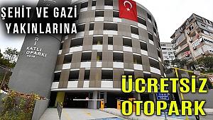 İzmir'de şehit ve gazi yakınlarına Büyükşehir otoparkları ücretsiz
