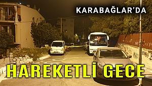 İzmir'de silahlı kavga 1 kişi ağır yaralandı