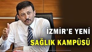 İzmir'e yeni sağlık kampüsü geliyor!