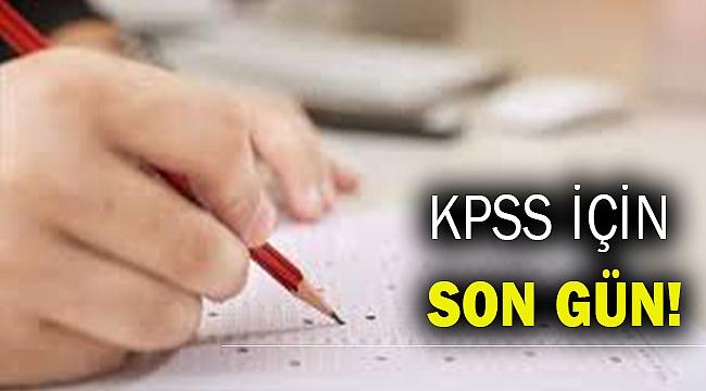 KPSS başvuru son gün