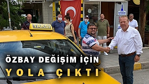 Özkan Özbay: Taksici esnafı değişim istiyor