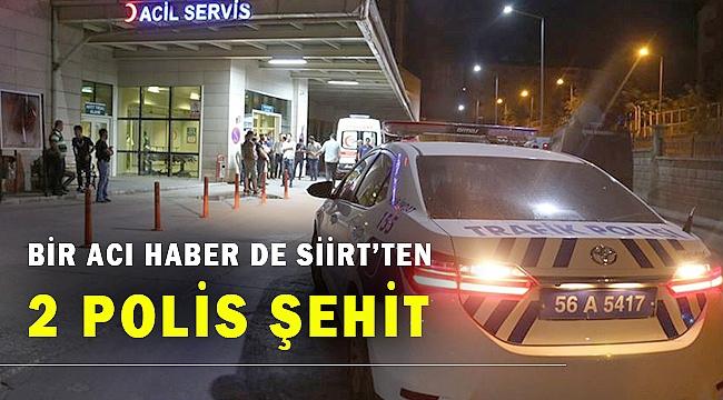 Siirt Pervari'de ağır yaralanan 2 Özel Harekat polisi şehit oldu