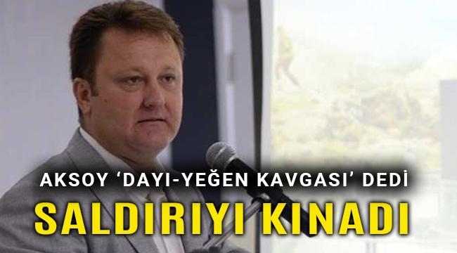 Başkan Aksoy meclis üyesine saldırıyı kınadı
