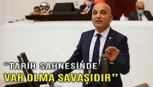 """""""BİR ULUSUN TARİH SAHNESİNDE VAR OLMA SAVAŞIDIR"""""""